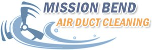 Mission Bend Air Duct Cleaning